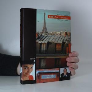 náhled knihy - Paříž do uzávěrky. Od Chiraka k Amélii