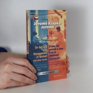 náhled knihy - O tom, jak pečovat o ženy a jak je zvládnout. On the care and management of women and other stories
