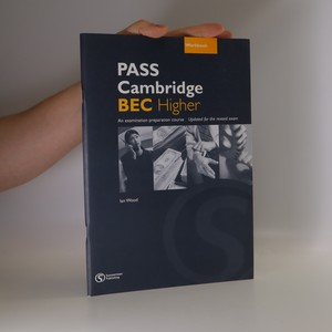 náhled knihy - PASS Cambridge BEC higher. Workbook with answer key. An examination preparation course. Updated for the revised exam