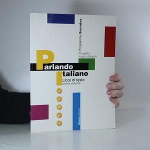náhled knihy - Parlando italiano : libro di testo. Primo volume