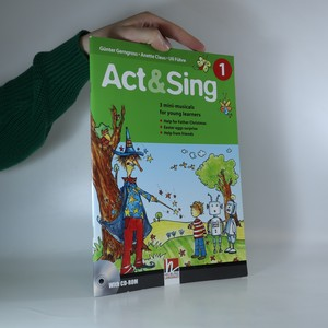 náhled knihy - Act & Sing 1 : 3 mini-musicals for young learners