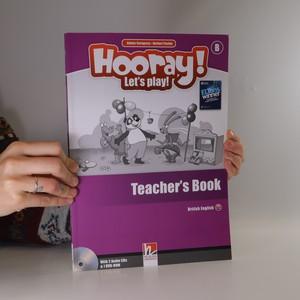 náhled knihy - Hooray! Let's Play! Level B. Teacher's Book.