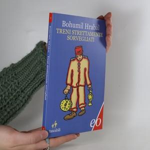 náhled knihy - Treni strettamente sorvegliati