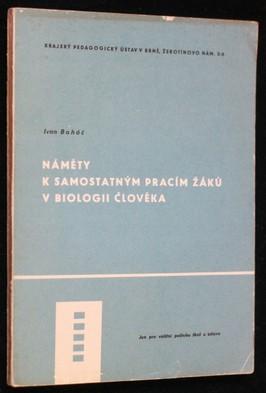 náhled knihy - Náměty k samostatným pracím žáků v biologii člověka