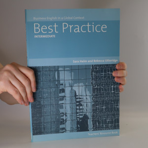 náhled knihy - Best Practice. Intermediate. Business English in a Global Context. Teachers' Resource Book