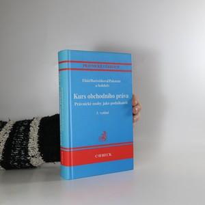 náhled knihy - Kurs obchodního práva : právnické osoby jako podnikatelé