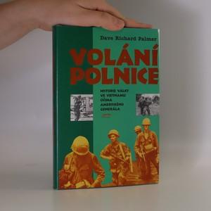 náhled knihy - Volání polnice : Historie války ve Vietnamu očima amerického generála