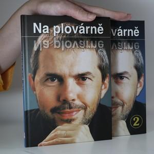 náhled knihy - Na plovárně (2 svazky, viz foto)