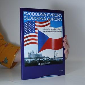 náhled knihy - Svobodná Evropa...a nyní se už hlásí o slovo Karel Janovský-Drážďanský