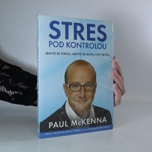 náhled knihy - Stres pod kontrolou. Zbavte se stresu, abyste se mohli cítit skvěle (zabalená kniha)