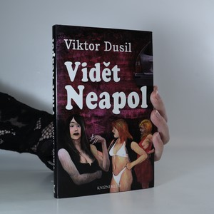 náhled knihy - Vidět Neapol (věnování autora)