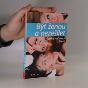 náhled knihy - Být ženou a nezešílet