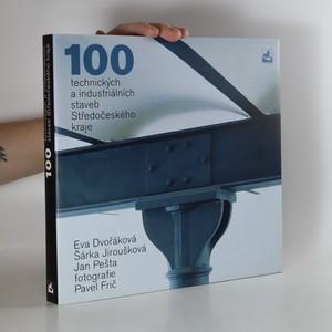 náhled knihy - 100 technických a industriálních staveb Středočeského kraje