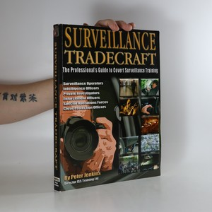 náhled knihy - Surveillance tradecraft : the professional's guide to surveillance training