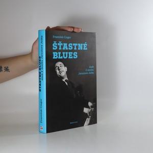 náhled knihy - Šťastné blues, aneb, Z deníku Jaroslava Ježka