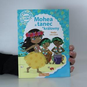 náhled knihy - Mohea a tanec královny