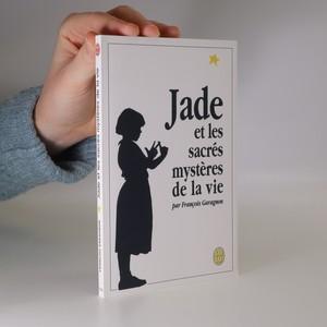 náhled knihy - Jade et les sacrés mystères de la vie
