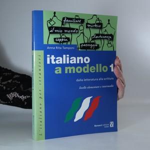 náhled knihy - Italiano a modello 1. Dalla letteratura alla scrittura