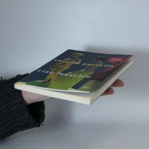 antikvární kniha Ciao maschio, 2009