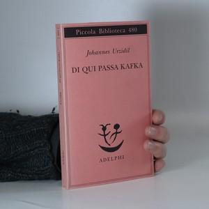 náhled knihy - Di qui passa Kafka