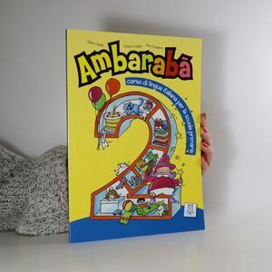náhled knihy - Ambarabá, corso di lingua italiana per la scuola primaria