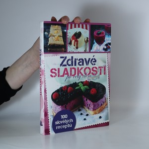 náhled knihy - Zdravé sladkosti po celý den