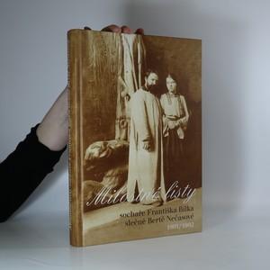 náhled knihy - Milostné listy sochaře Františka Bílka slečně Bertě Nečasové, 1901-1902