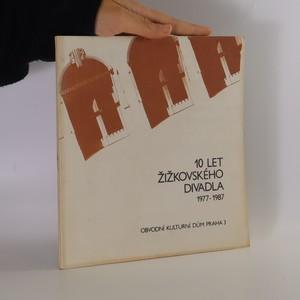náhled knihy - 10 let Žižkovského divadla 1977-1987