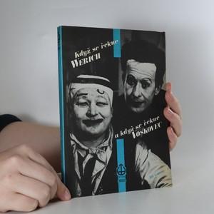náhled knihy - Když se řekne Werich a když se řekne Voskovec