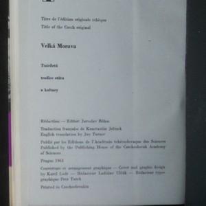 antikvární kniha La Grande Moravie. Tradition millénaire de l'Etat et de la civilisation. The Great Moravian empire. Thousand years of tradition of state and culture, 1963