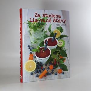 náhled knihy - Za studena lisované šťávy. Zdraví a pohoda v jedné sklenici