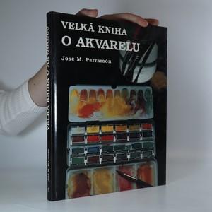 náhled knihy - Velká kniha o akvarelu
