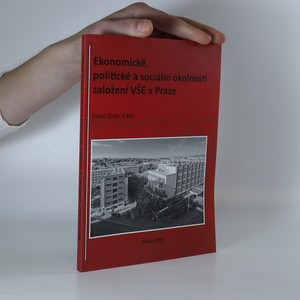 náhled knihy - Ekonomické, politické a sociální okolnosti založení VŠE v Praze.