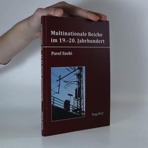 náhled knihy - Multinationale Reiche im 19.- 20. Jahrhundert.