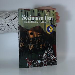 náhled knihy - Sezimovo Ústí - město, které se zrodilo dvakrát