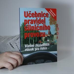 náhled knihy - Učebnice pravidel silničního provozu : včetně souboru otázek zkušebních testů pro řidiče