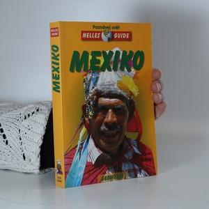 náhled knihy - Mexiko : cestovní příručka se 141 vyobrazeními a 21 mapami