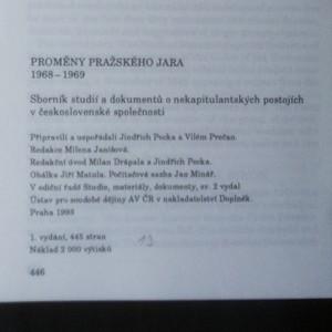 antikvární kniha Proměny Pražského jara 1968-1969. Sborník studií a dokumentů o nekapitulantských postojích v československé společnosti, 1993