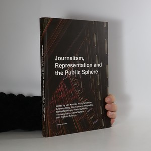 náhled knihy - Journalism, representation and the public sphere