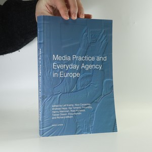 náhled knihy - Media practice and everyday agency in Europe