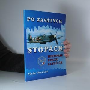 náhled knihy - Po zavátých stopách : historie Svazu letců ČR