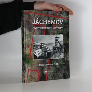 náhled knihy - Jáchymov. Jeviště bouřlivého století