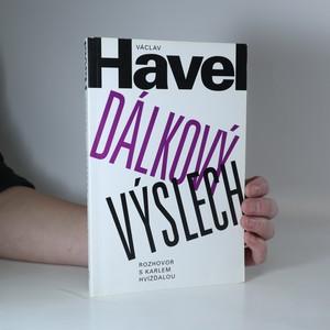 náhled knihy - Dálkový výslech : rozhovor s Karlem Hvížďalou (s ex libris)