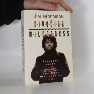 náhled knihy - Divočina Wilderness. ztracené texty J.M.