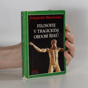 náhled knihy - Filosofie v tragickém období Řeků