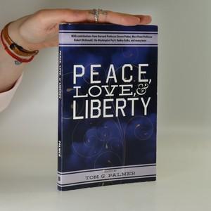 náhled knihy - Peace, Love & Liberty