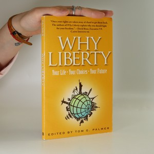 náhled knihy - Why liberty : your life - your choices - your future