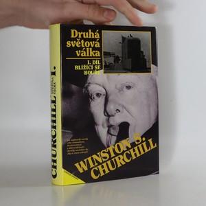 náhled knihy - Druhá světová válka. I. díl: blížící se bouře.