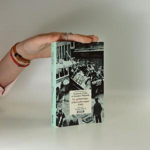 náhled knihy - Le printemps tchćoslovaque 1968