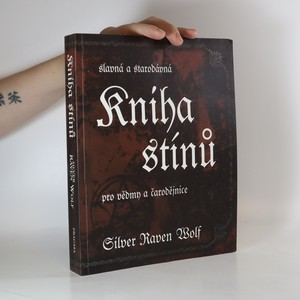 náhled knihy - Slavná a starodávná kniha stínů pro vědmy a čarodějnice